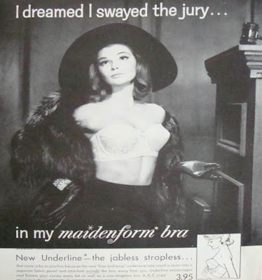 I dreamed I swayed the jury in my maidenform bra