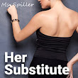Her Substitute: A Masking Novel by Ghostly Writer