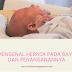 Mengenal Hernia Pada Bayi dan Cara Penanganannya