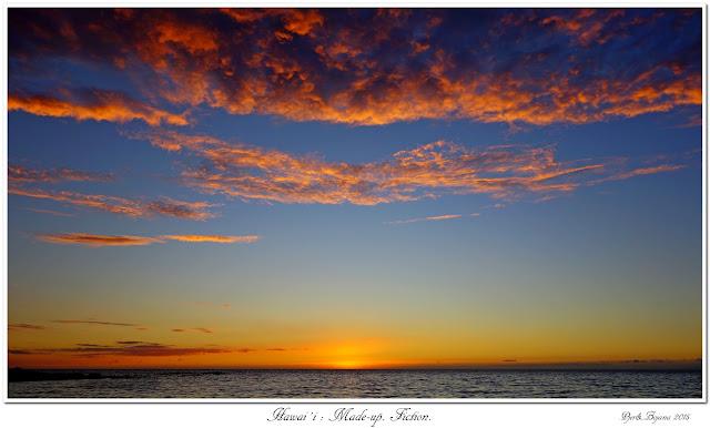 Hawai'i: Made-up. Fiction.