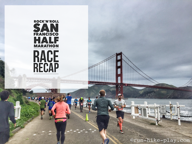 San Francisco Rock'n'Roll Half Marathon Race Recap 3/26/17