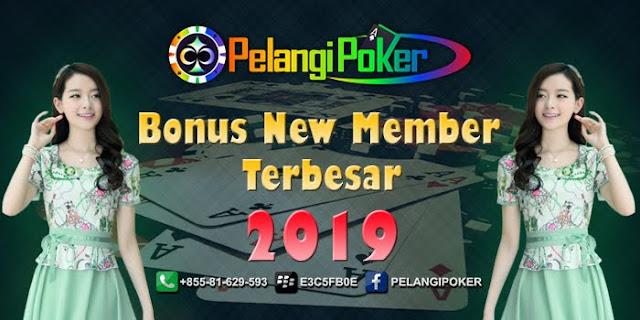 Bonus-New-Member-Terbesar-Pelangi-Poker-2019