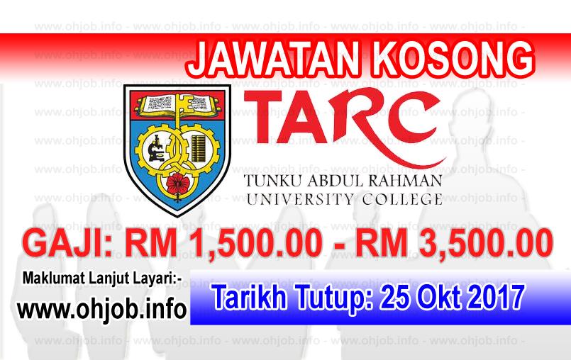 Jawatan Kerja Kosong TARUC - Tunku Abdul Rahman University College logo www.ohjob.info oktober 2017