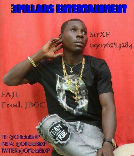 NEW MUSIC: SIRXP FAJI [PROD. BY JBOC]