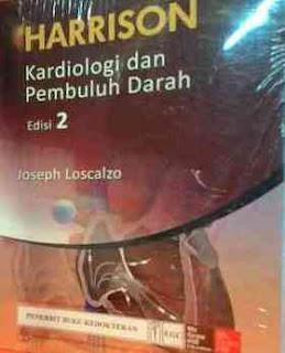 HARRISON KARDIOLOGI DAN PEMBULUH DARAH ED. 2
