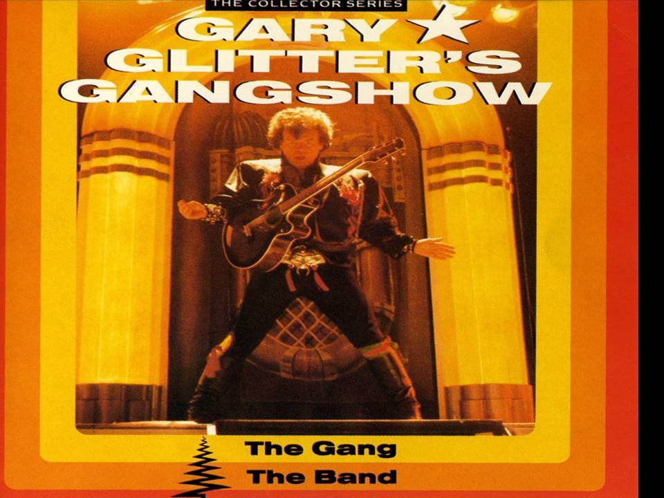 Gary Glitter  Gangshow the band the leader