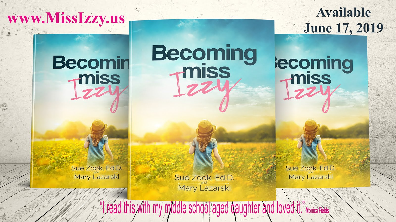 BECOMING MISS IZZY by Sue Zook and Mary Lazarski