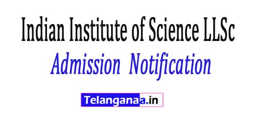 Indian Institute of Science LLSc Bangalore Admission Notification