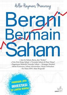 Buku Berani Bermain Saham  by Adler Manurung