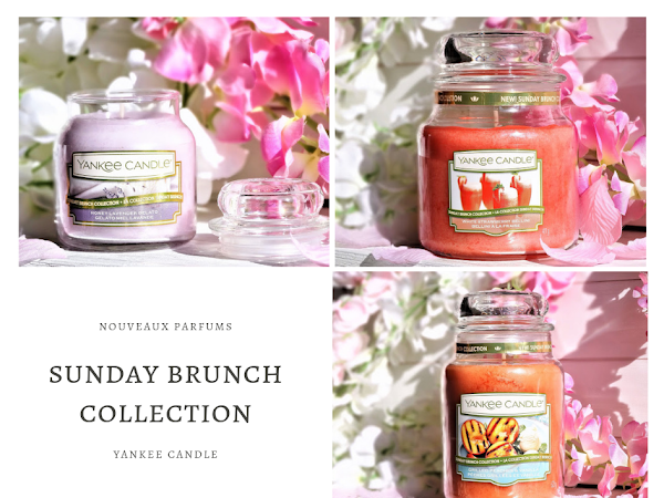 Sunday Brunch (Part.2) de Yankee Candle - Summer is Coming !