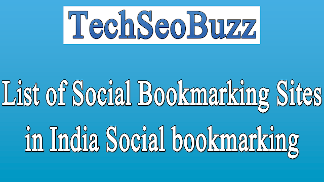 List of Social Bookmarking Sites in India Social bookmarking Sites in India for 2017