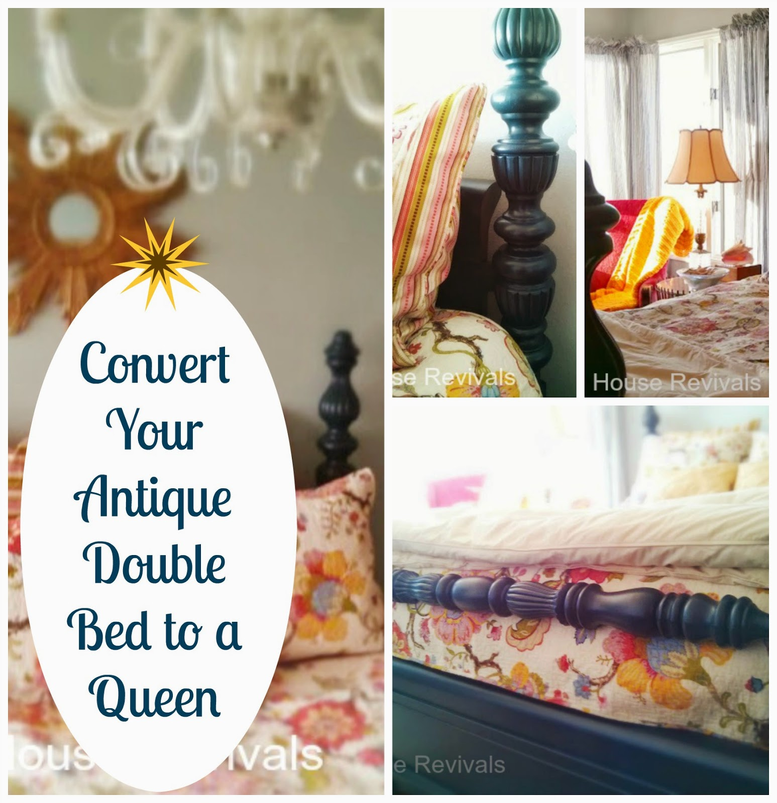 House Revivals How To Convert Your Antique Double Bed To A Queen Bed