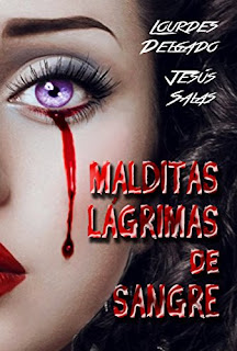 Malditas lagrimas de sangre- Lourdes Delgado