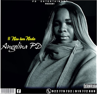 Angelina PD - Não Tens Nada