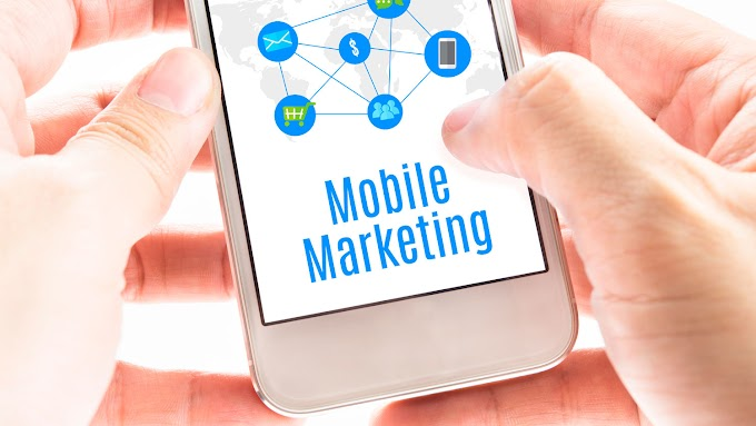 Why Should You Add Mobile Marketing to Your Business Strategy Immediately?