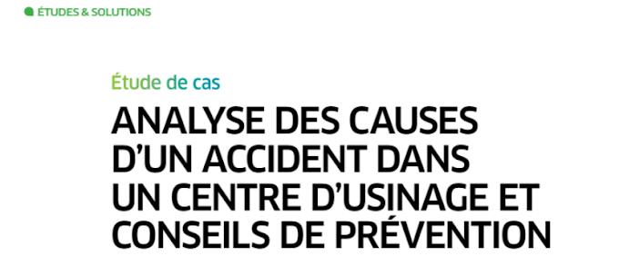 Étude de cas : Analyse des causes d'un accident de travail