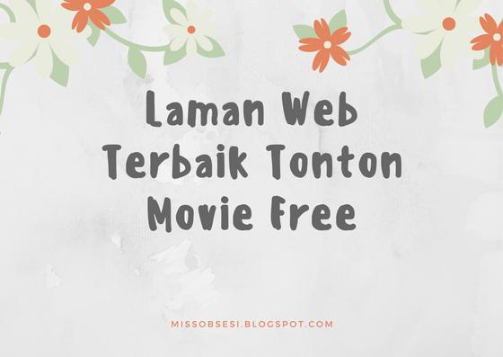 Laman Web Terbaik Tonton Movie Free