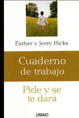 Pide y se te dara de Esther y Jerry Hick