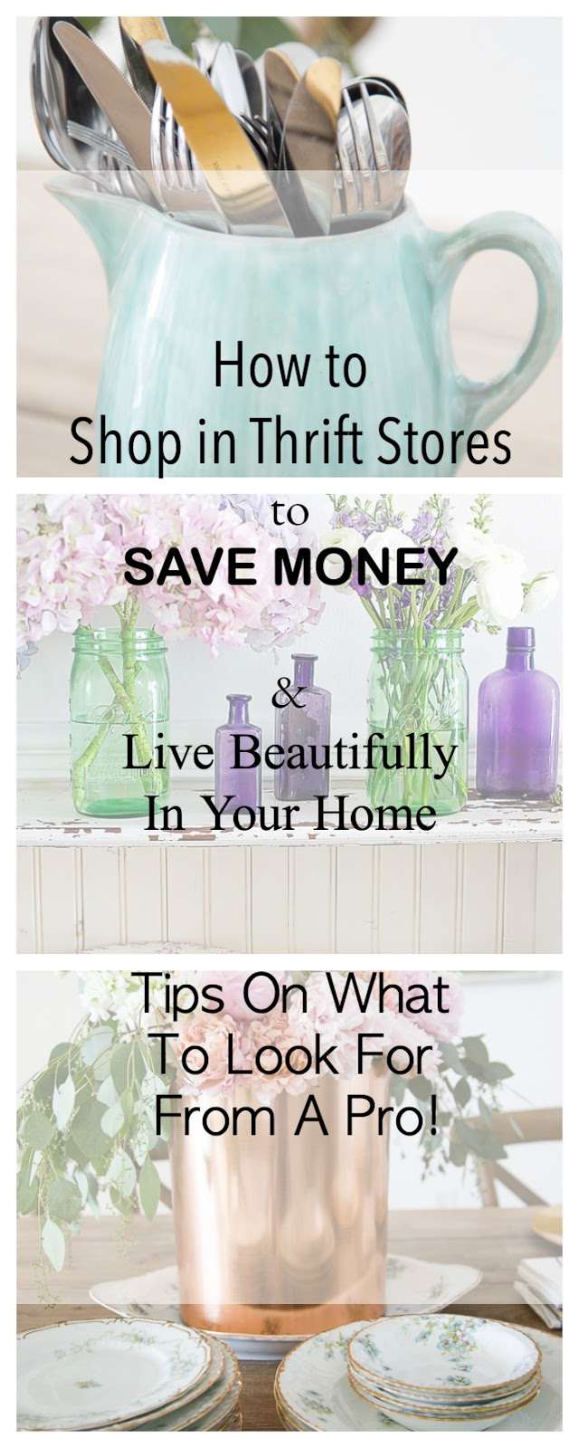 How To Shop In Thrift Stores For A Beautiful Home