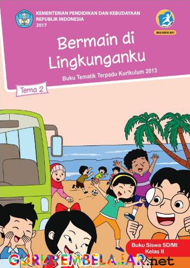 Download Buku Tematik Kelas 2 Revisi 2017 Semester 1 Dan 2 Guru Pembelajar