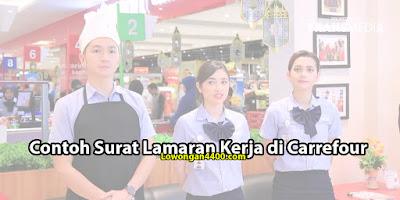 Contoh Surat Lamaran Kerja di Carrefour