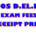 Deled Exam Fees Receipt print Download कैसे करें - 2018
