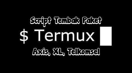 Script Termux Tembak Paket Kuota Axis Xl Telkomsel Termurah 7