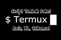 Script Termux Tembak Paket Kuota Axis XL Telkomsel Termurah