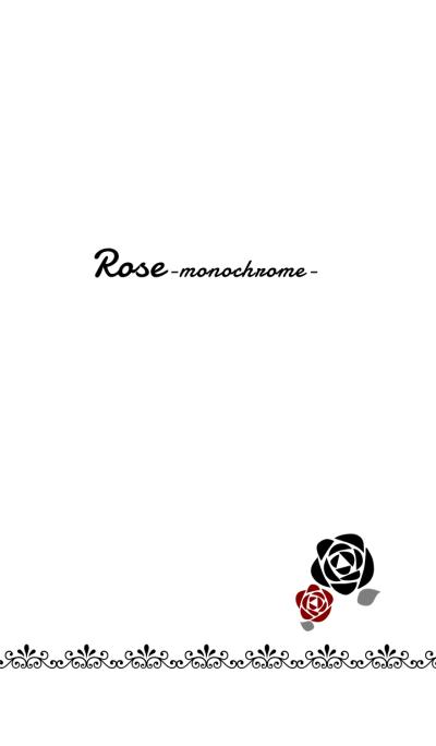 Rose -monochrome-