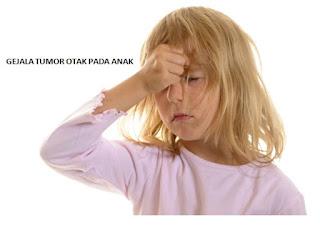 tumor otak pada anak perlu kita ketahui dari gejalanya