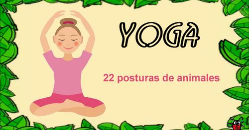Actividades Para Educacion Infantil 22 Posturas De Animales Para Practicar Yoga