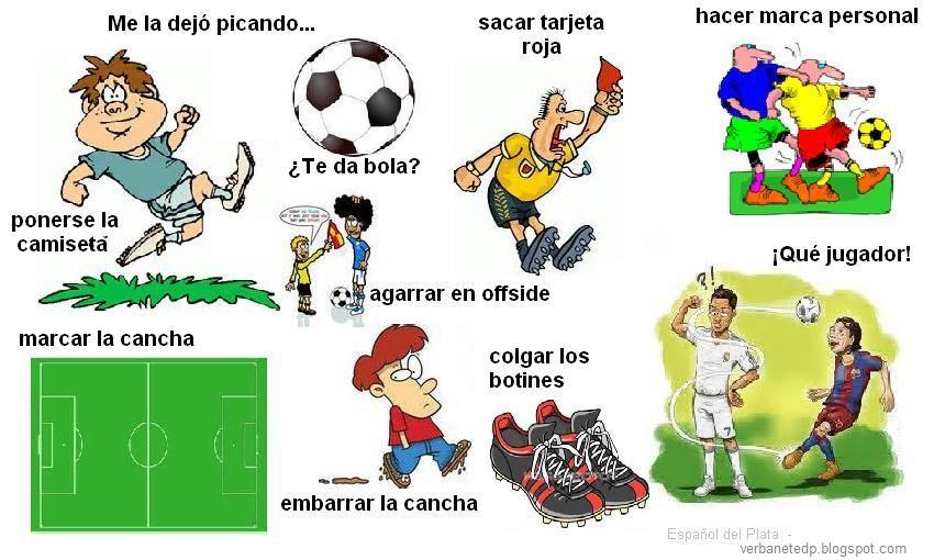 Verbanet Español Del Plata El Idioma Del Fútbol Frases
