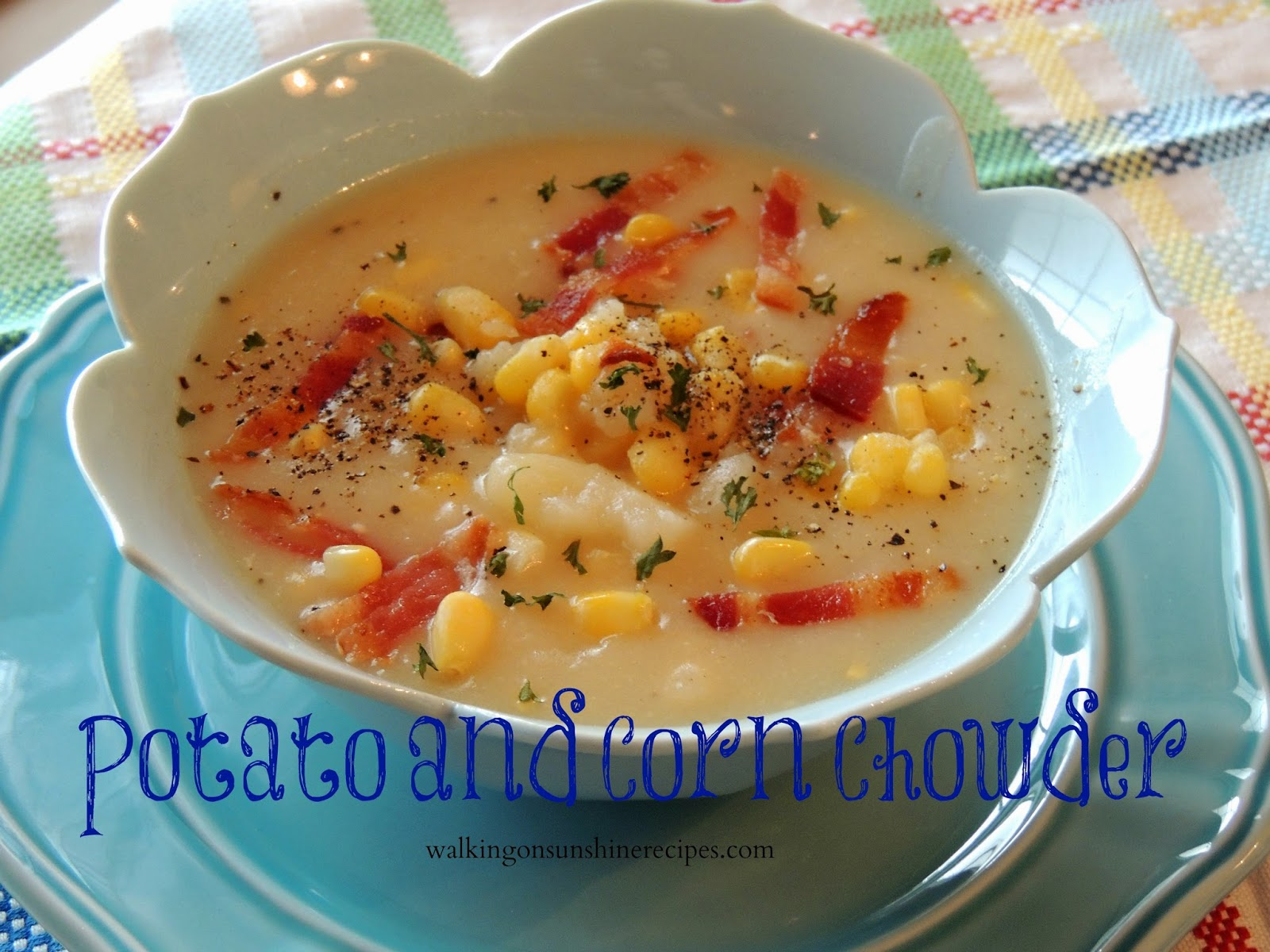 A delicious recipe for potato and corn chowder that cooks in your crock pot!  Walking on Sunshine Recipes