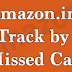 Amazon Missed Call Tracking Service - Order Status
