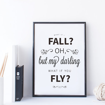 Oh What if I fall but my darling what if you fly Motivational Print