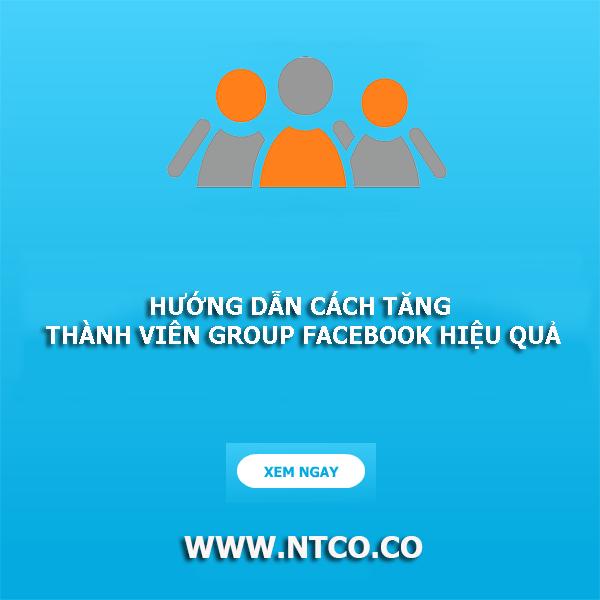 huong dan cach tang thanh vien group