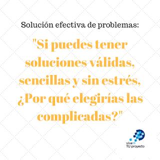 Para qué elegir soluciones complicadas si puedes elegir soluciones sencillas