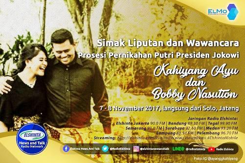 Simak Liputan Dan Wawancara, Pesta Pernikahan Putri Jokowi Di Radio Elshinta