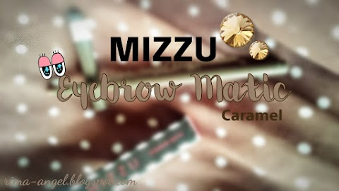 "Review Mizzu Eyebrow Matic ""Caramel"""