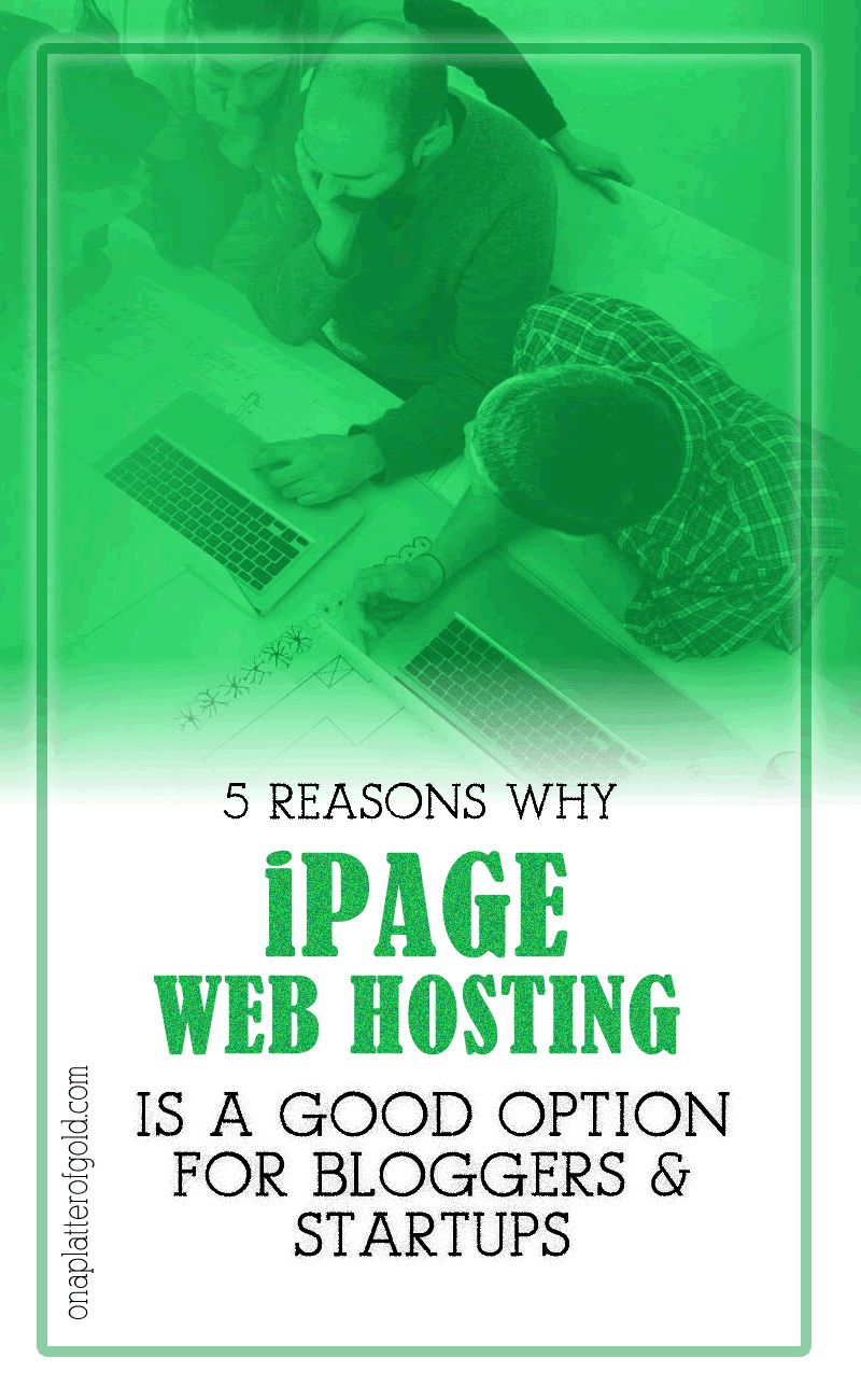 Top 5 Reasons Why iPage Web Hosting Is A Better Option For Bloggers