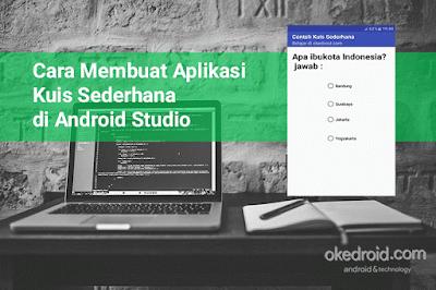 Cara Membuat Aplikasi Kuis Sederhana di Android Studio