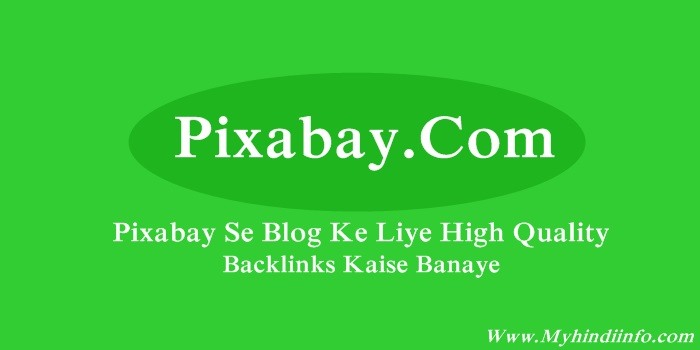 Pixabay Se Blog Ke Liye High Quality Backlinks Kaise Banaye
