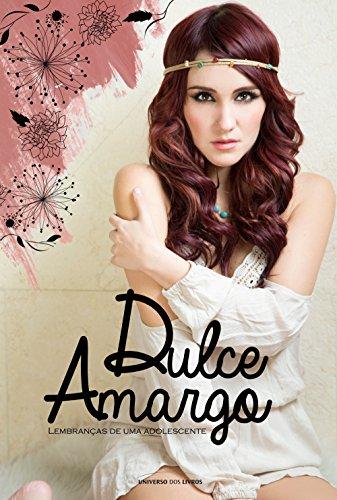 Dulce Amargo - lembranças de uma adolescente - Dulce María