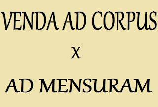 VENDA AD CORPUS X AD MENSURAM