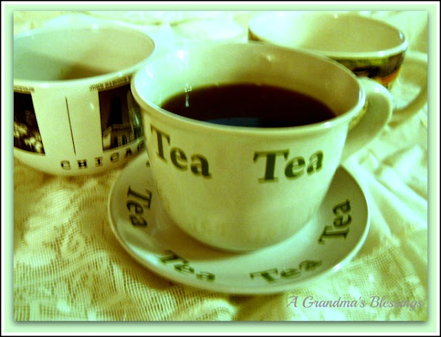 A Grandma's Blessings: BIG TEA CUPS!