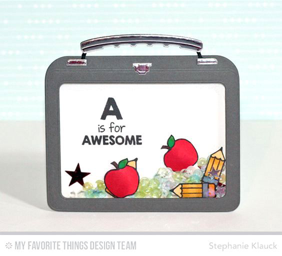 A is for Awesome Card by Stephanie Klauck featuring Birdie Brown Class Act stamp set and Die-namics and Lunchbox Die-namics #mftstamps