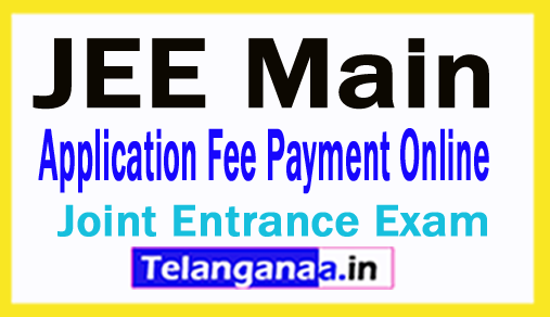 JEE Main 2018 Application Fee Payment Online