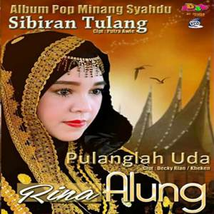 Rina Alung - Pulanglah Uda (Full Album)