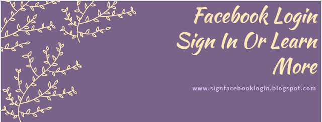 Facebook Login Sign In Or Learn More