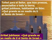 Resultado de imagen para Qué grande es en medio de ti el Santo de Israel  El Señor es mi Dios y salvador